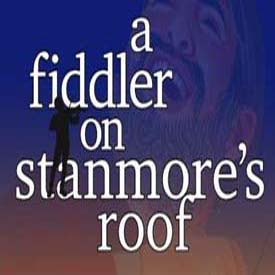 A Fiddler on Stanmore's Roof